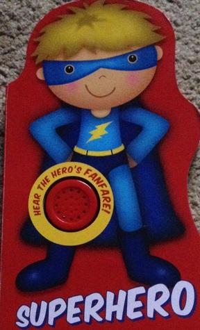 Superhero  by  Parragon Publishing