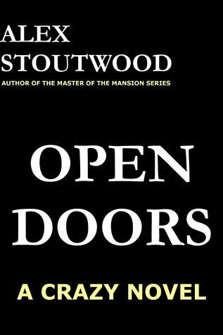 Open Doors  by  Alex Stoutwood
