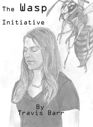 The Wasp Initiative  by  Travis Barr