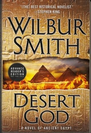Desert God (Ancient Egypt #5) Wilbur Smith