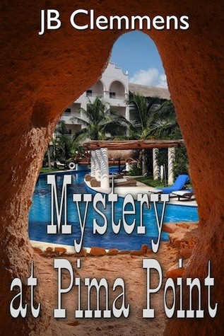 Mystery at Pima Point (Lt. James #3) Jeanie Clemmens