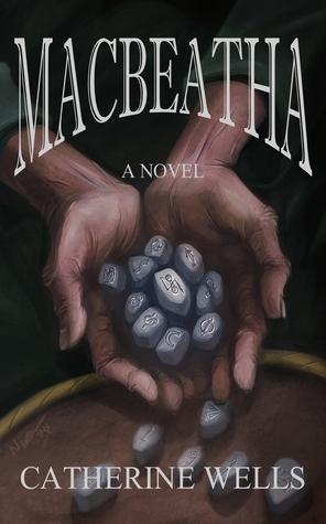 Macbeatha  by  Catherine Wells
