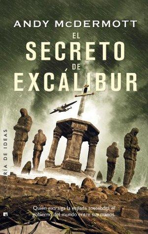 El secreto de Excálibur  by  Andy McDermott