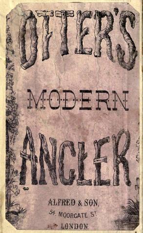 The Modern Angler H.J. Alfred