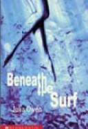 Beneath the Surf  by  Julia Owen