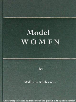 Model Women William Anderson
