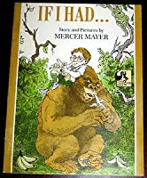 If I Had  by  Mercer Mayer