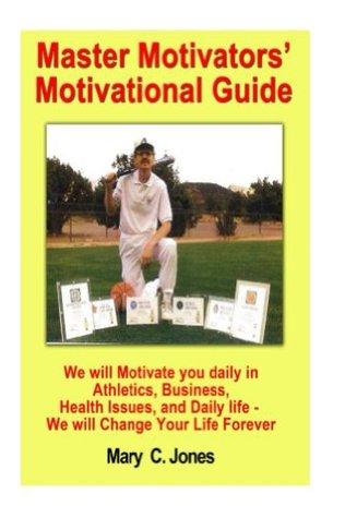 Master Motivators Motivational Guide Mary Jones