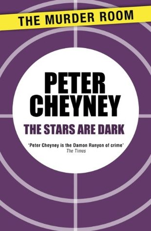 The Stars Are Dark (Dark Series)  by  Peter Cheyney