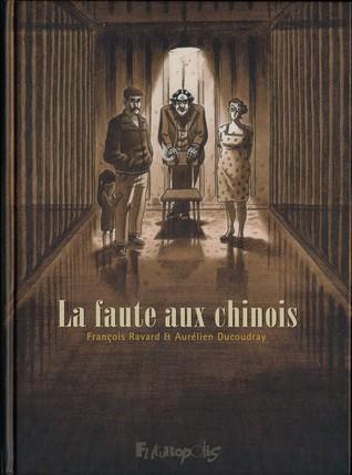 La faute aux chinois  by  Aurélien Ducoudray