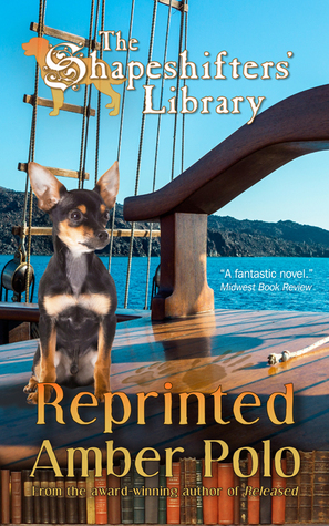 Reprinted (The Shapeshifters Library #4)  by  Amber Polo