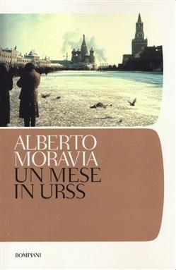 Un mese in URSS Alberto Moravia