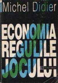 Economia: regulile jocului  by  Michel Didier