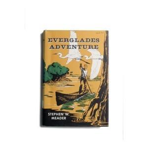 Everglades Adventure  by  Stephen W. Meader