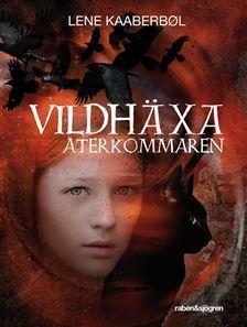Återkommaren (Vildhäxa, #6)  by  Lene Kaaberbøl