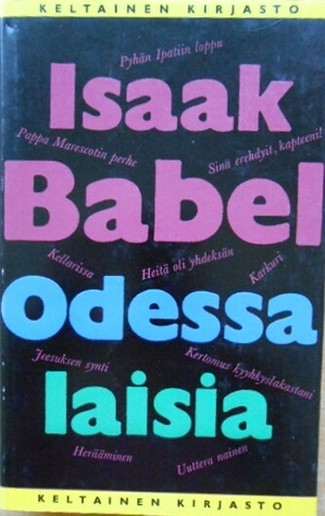Odessalaisia ja muita novelleja  by  Isaac Babel