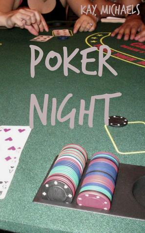Poker Night Kay  Michaels