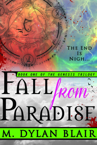 FALL FROM PARADISE (THE GENESIS TRILOGY, #1) M. Dylan Blair