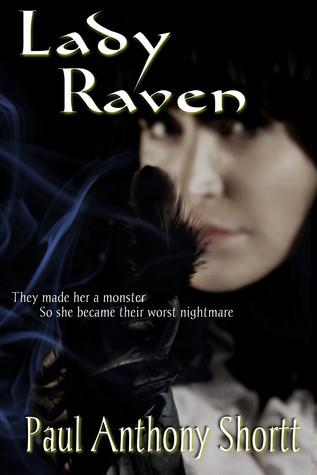 Lady Raven (Lady Raven Part 1)  by  Paul Anthony Shortt