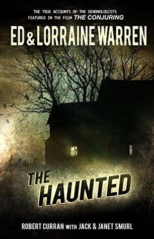 The Haunted (Ed & Lorraine Warren Book 3) Ed Warren