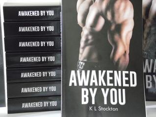 Awakened You by K.L. Stockton