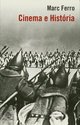 Cinema e História  by  Marc Ferro