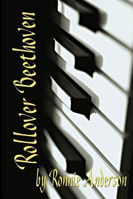 Rollover Beethoven Ronnie G. Anderson
