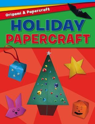 Holiday Papercraft Jennifer Sanderson