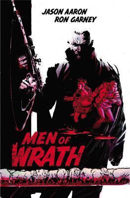 Men of Wrath Jason Aaron