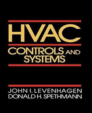 HVAC Controls and Systems  by  John I. Levenhagen