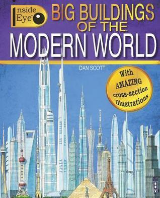 Big Buildings of the Modern World Dan Scott