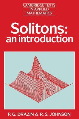 Solitons: An Introduction  by  P.G. Drazin