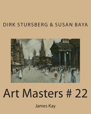 Art Masters # 22: James Kay Dirk Stursberg