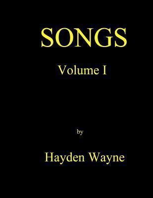 Songs Vol. I Hayden Wayne