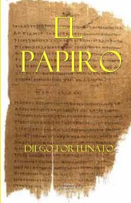 El Papiro Diego Fortunato