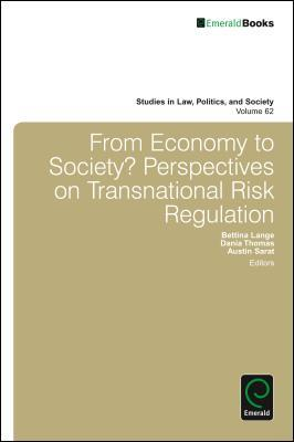 Regulatory Transformations: Rethinking Economy-Society Interactions Bettina Lange