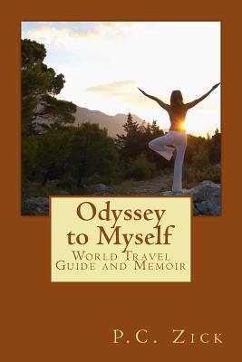 Odyssey to Myself P.C. Zick