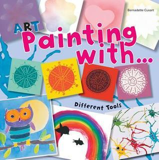 Art Painting with Different Tools Bernadette Cuxart