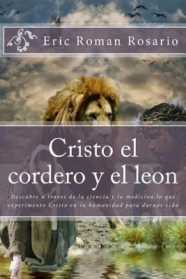 Cristo El Cordero y El Leon Eric Roman Rosario