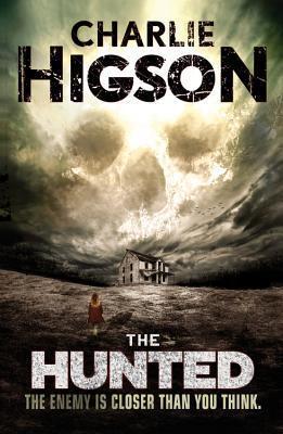 The Hunted (An Enemy Novel) Charlie Higson