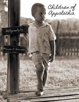 Children of Appalachia Warren E Brunner