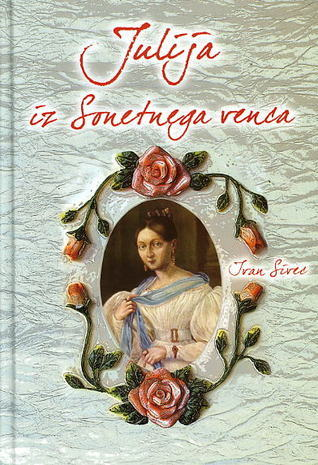 Julija iz Sonetnega venca Ivan Sivec