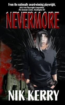 Nevermore Nik Kerry
