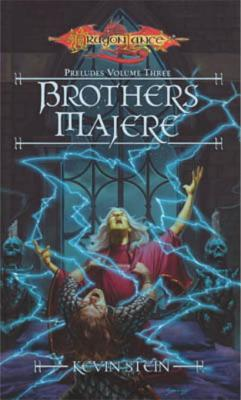Brothers Majere: Preludes, Book 3  by  Kevin Stein