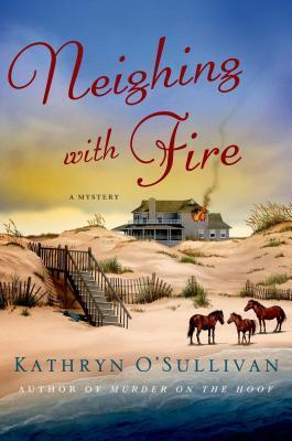 Neighing with Fire Kathryn OSullivan