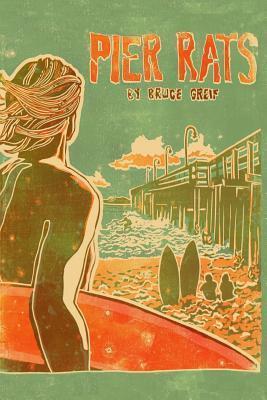 Pier Rats: Ventura, California 1973  by  Bruce Greif