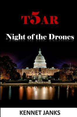 T5ar Night of the Drones  by  Kennet Janks