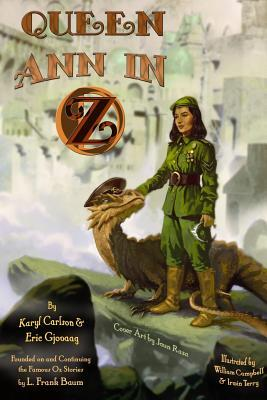Queen Ann and Jodie in Oz  by  Karyl Carlson