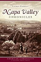 Napa Valley Chronicles (American Chronicles)  by  Lauren Coodley