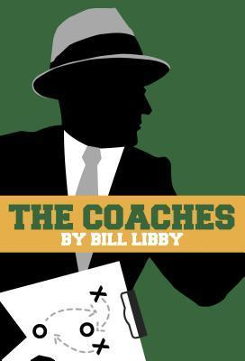The Coaches  by  Bill Libby